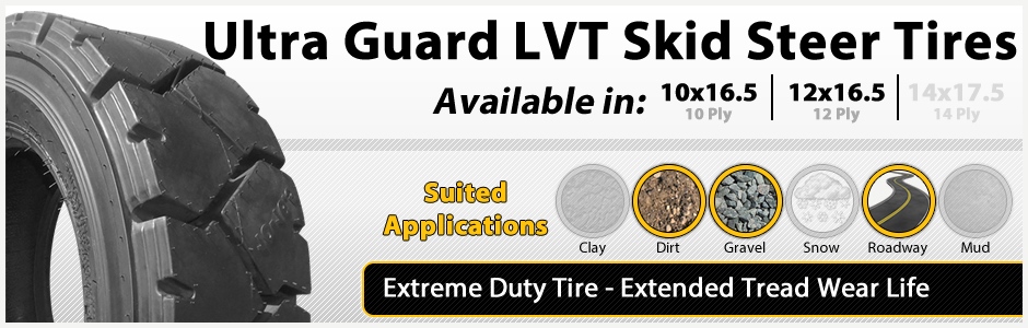 Ultra Guard LVT Extreme Duty Tires