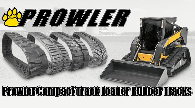 Prowler Premium Grade Compact Track Loader CTL Rubber Tracks